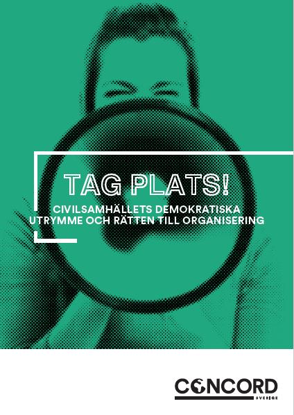 Rapporten Tag plats! Civilsamhällets demokratiska utrymme och rätten till organisering (2018)
