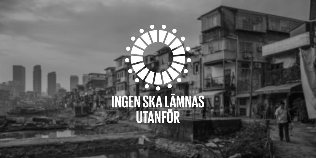 Bild av ekonomisk ojämlikhet: slumområde med skyskrapor i bakgrunden, samt logotyp för principen i Agenda 2030 om att Ingen ska lämnas utanför